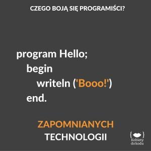 Języki, których składni szuka się w książkach drukowanych, a ostatni update był przed Twoim urodzeniem. Niestety, nie jest to przyjemne jak oglądanie albumu ze starymi zdjęciami ;)